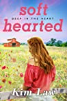 Softhearted (Deep in the Heart, #2)