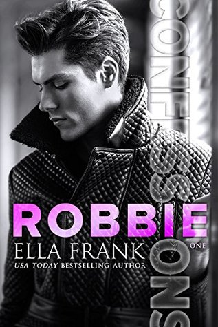 Robbie (Confessions, #1)
