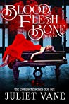 The Blood Flesh Bone Trilogy