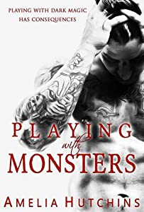 Playing with Monsters (Playing with Monsters, #1)