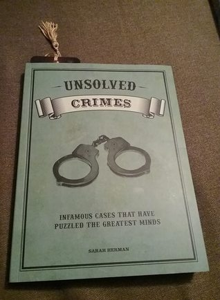 Unsolved Crimes: Infamous Cases That Have Puzzled the Greatest Minds