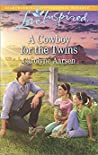 A Cowboy for the Twins (Cowboys of Cedar Ridge #4)