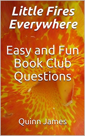 Book club discussion questions for little fires everywhere