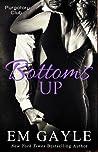 Bottoms Up (Purgatory Club #5)