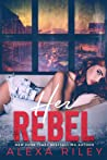 Her Rebel (Rebel, #2)
