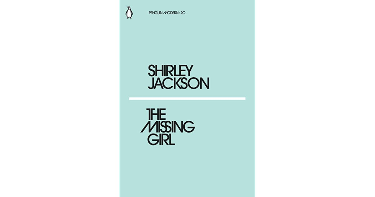 The Missing Girl By Shirley Jackson