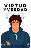 VIRTUD Y VERDAD #2 (New Edition): Toda la verdad, aunque duela (AMOR Y VIRTUD (New Edition))