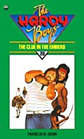 The Clue In The Embers (Hardy Boys #35)