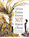 Adrian Simcox Does NOT Have a Horse audiobook download free