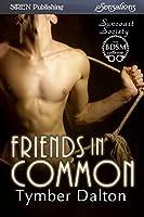 Friends in Common [Suncoast Society]