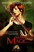 Making Magic (Books of the Kindling Book 3)