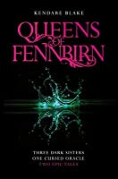 The Queens of Fennbirn (Three Dark Crowns #0.5)