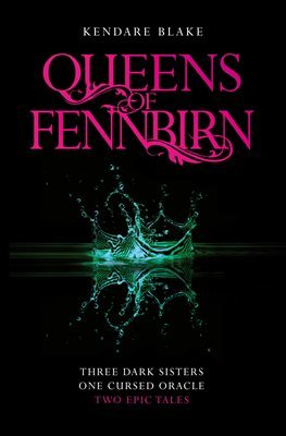 The Queens of Fennbirn by Kendare Blake