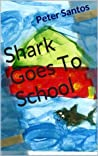 Shark Goes To School