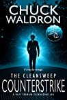The CleanSweep Counterstrike: A Matt Tremain Technothriller (Dystopian World Chronicles Book 2)
