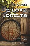 For the Love of Quilts (Wine Country Quilt #1)