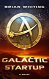 Galactic Startup (Galactic Startup, #1)