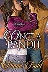 Once A Bandit: A Novella