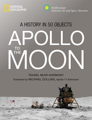 Apollo to the Moon by Teasel E. Muir-Harmony