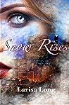 Snow Rises (Angels of Shadows, #1)