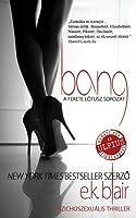 Bang (Fekete Lótusz-sorozat, #1)