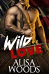 Wild Love (Wilding Pack Wolves #2)