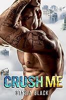 Crush Me (Crush Me, #1)