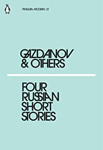Four Russian Short Stories: Gazdanov & Others