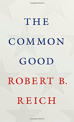 The Common Good by Robert B