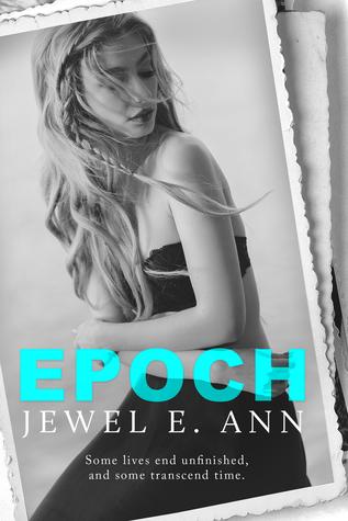 Epoch (Transcend Duet, #2) by Jewel E  Ann
