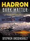 HADRON Dark Matter (HADRON, #1)
