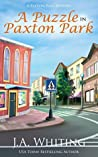 A Puzzle in Paxton Park (A Paxton Park Mystery, #3)