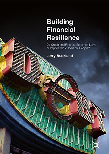 Building Financial Resilience Do Credit and Finance Schemes Serve or Impoverish Vulnerable People