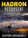 HADRON Resurgent (HADRON, #5)