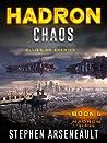 HADRON Chaos (HADRON, #6)