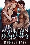 Her Mountain Baby Daddies (Blackthorn Mountain Men, #3)