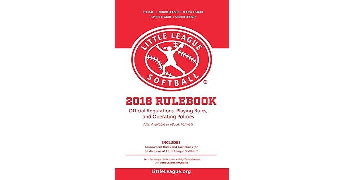 2018 Little League® Softball Official Regulations, Playing