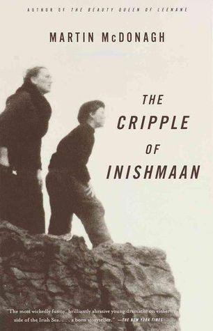 The Cripple of Inishmaan by Martin McDonagh