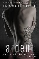 Ardent (Scars of the Wraiths #0.5)