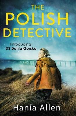 The Polish Detective (Dania Gorska, #1)