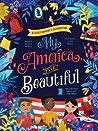 My America, the Beautiful