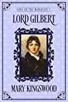 Lord Gilbert (Sons of the Marquess, #5)