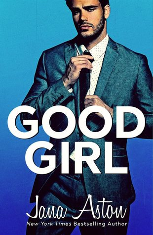 Good Girl (Vegas Billionaires, #1)