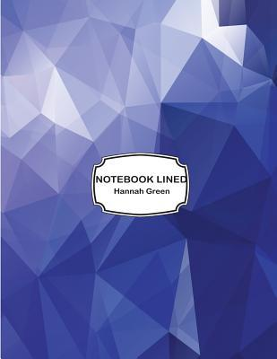 Notebook Lined: Abstract Blue Low Poly : Notebook Journal Diary, 110 Pages, 8.5 X 11  by  NOT A BOOK