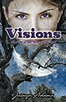 Visions: Book II of the Almana Series