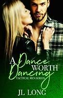 A Dance Worth Dancing