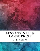 Lessons in Life: Large Print