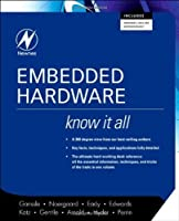 Embedded Hardware (Newnes Know It All) (Newnes Know It All)
