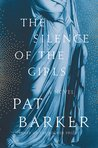 The Silence of the Girls (Women of Troy, #1)
