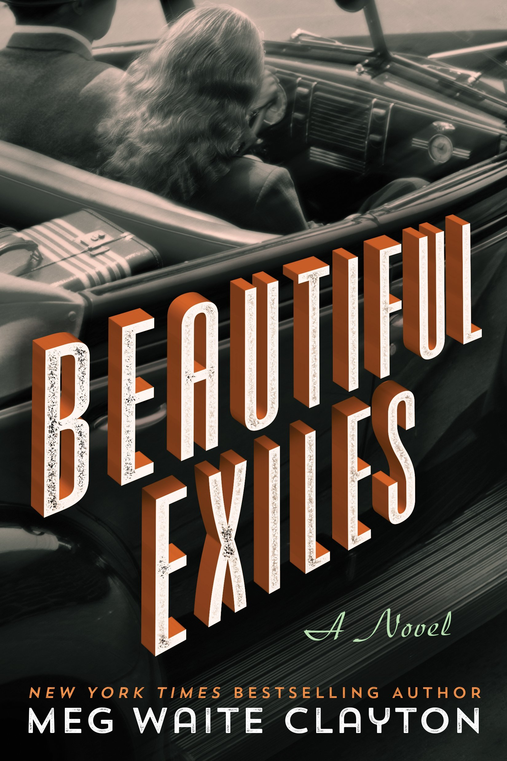 Beautiful Exiles By Meg Waite Clayton
